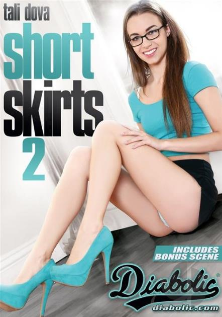 Short Skirts 2 Porn DVD From Diabolic Video