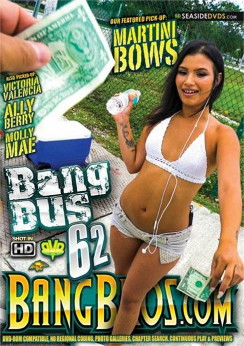 Bang bus vol. 62 (2016) - full free hd xxx dvd, Bang Bros Productions, Molly Mae, Martini Bows, Ally Berry, Victoria Valencia, Gonzo, Public Sex, Bang Bus 62