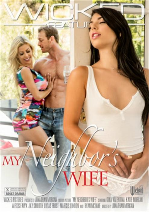 My Neighbor's Wife XXX DVD from Wicked Pictures