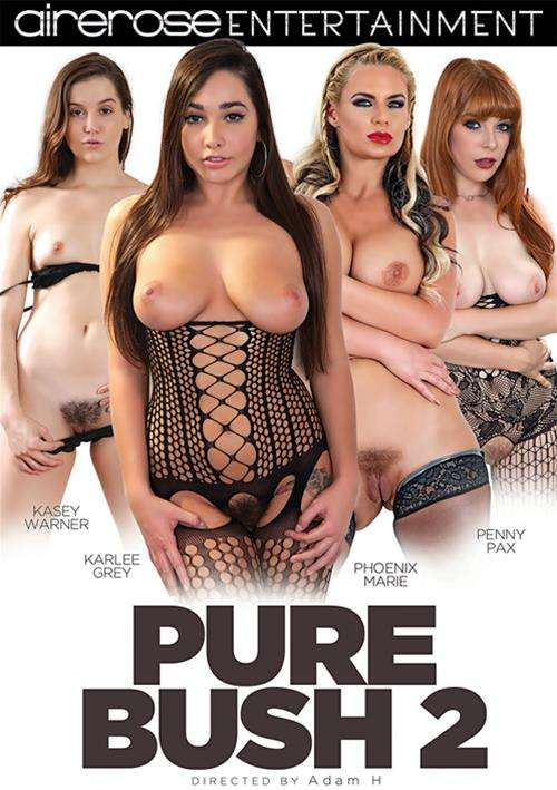 Pure Bush 2 Porn DVD by Airerose Entertainment