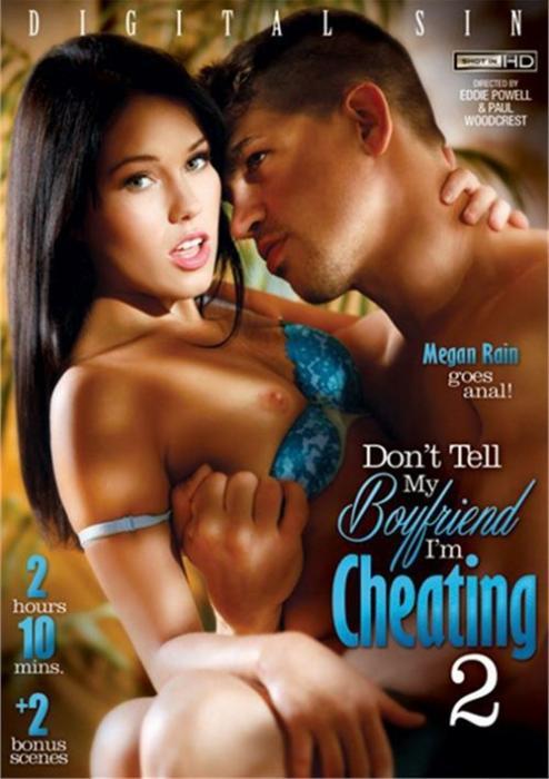 Dont Tell My Boyfriend Im Cheating 2 Free Watch Adult Dvd