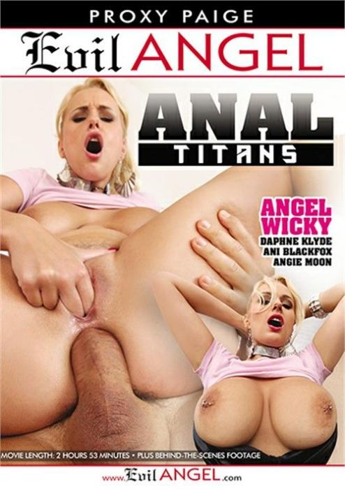 Anal Titans Pornn DVD from Evil Angel